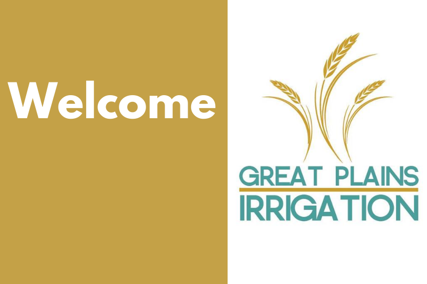 Great Plains Irrigation Customers Welcome